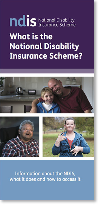 Disability Loop - Booklet - What is the NDIS?