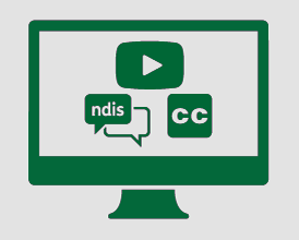 Monitor with video icon, conversation bubble with 'ndis', and closed captions symbol.