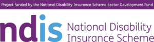 The NDIA logo - this project has been funded by the National Disability Insurance Scheme's Sector Development Fund